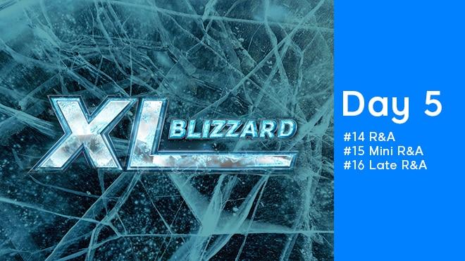 Пятый день XL Blizzard